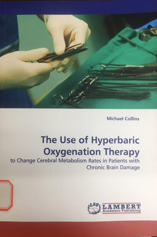 «The Use of Hyperbaric Oxygenation Therapy- to change cerebral metabolism rate in patients with chronic brain damage »