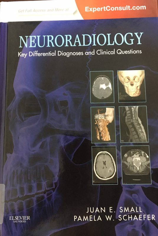 «Neuroradiology: Key Differential Diagnoses and Clinical Questions»