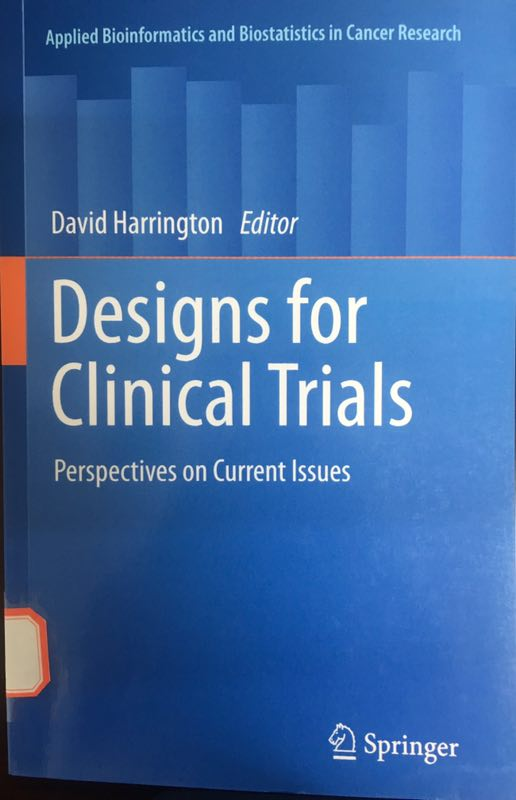 «Designs for Clinical Trials:Perspectives on Current Issues »