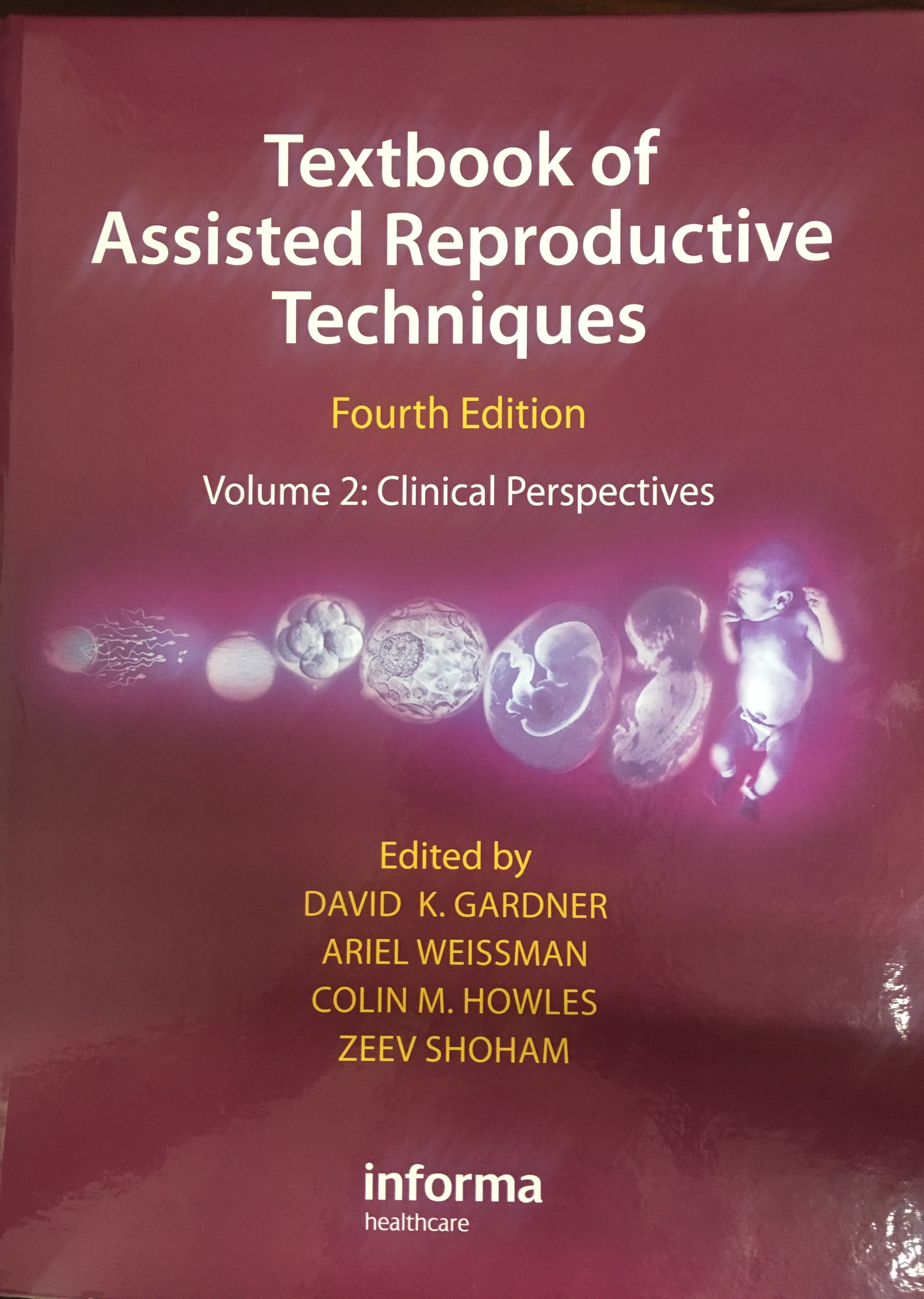 «Textbook of Assisted Reproductive Technologies:laboratory and clinical perspectives »