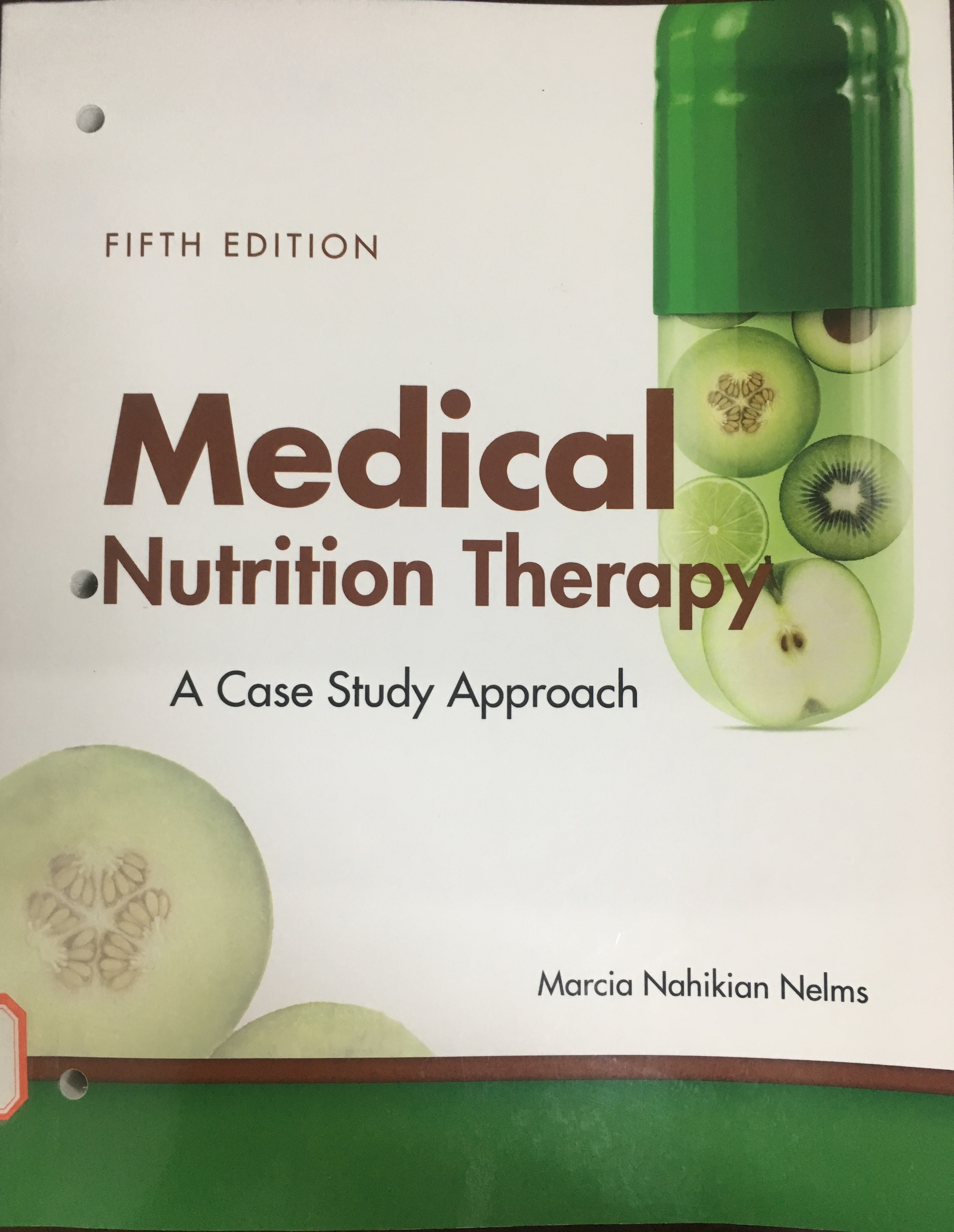 «Medical Nutrition Therapy: A Case Study Approach »