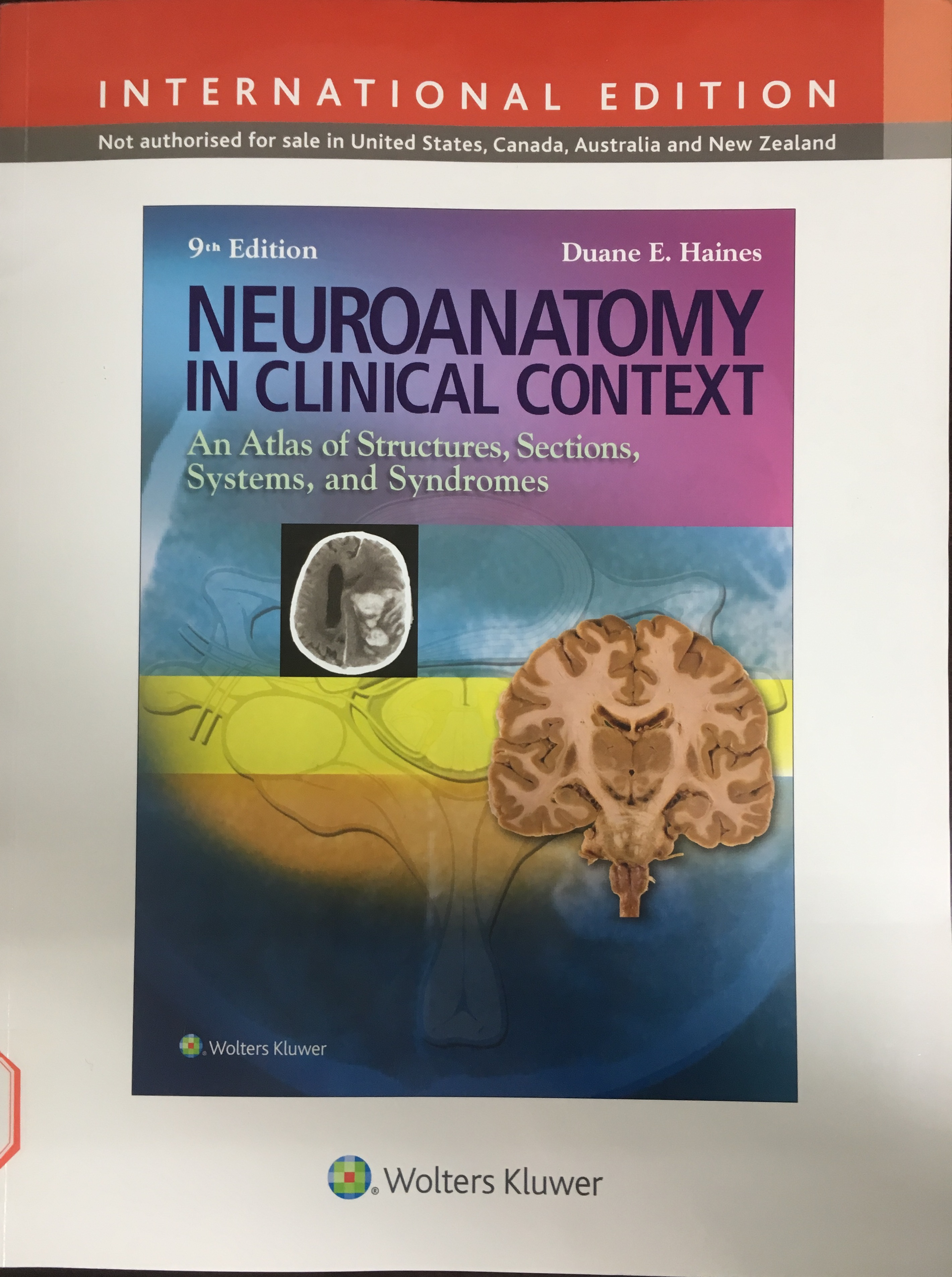 «Neuroanatomy In Clinical Context:An Atlas of Structures,Sections,and Systems »